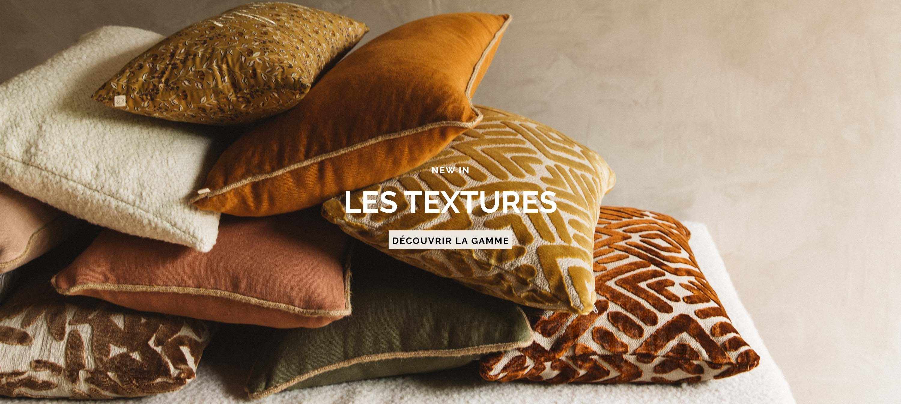 NEW IN - LES TEXTURES